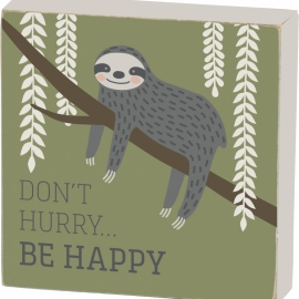 Block Sign - Don't Hurry Be Happy