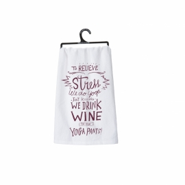 Dish Towel - We Drink Wine In Our Yoga Pants