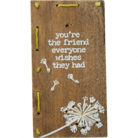 Stitched Block - You're The Friend Everyone Wishes