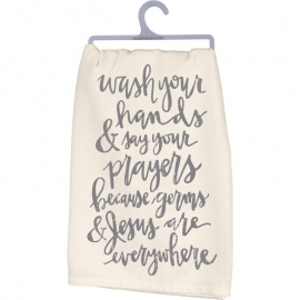 Dish Towel - Wash Your Hands Say Your Prayers