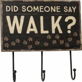 Hook Board - Did Someone Say Walk?